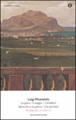 Novelle per un anno: La giara-Il viaggio-Candelora-Berecche e la guerra-Una giornata. Vol. 4: Libro di  Luigi Pirandello
