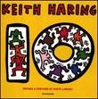 Dieci. Ediz. illustrata Libro di  Keith Haring