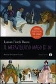 Il meraviglioso mago di Oz. Ediz. illustrata Libro di  L. Frank Baum