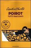 Poirot. Tutti i racconti Libro di  Agatha Christie