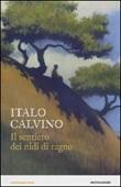 Il sentiero dei nidi di ragno Libro di  Italo Calvino