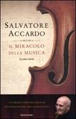 Il miracolo della musica. La mia storia Libro di  Salvatore Accardo