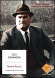 Nereo Rocco. La leggenda del paròn continua Libro di  Gigi Garanzini