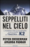 Seppelliti nel cielo. La straordinaria storia degli scalatori sherpa nel giorno più drammatico della tragedia del K2