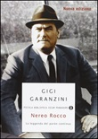 Nereo Rocco. La leggenda del paròn Libro di  Gigi Garanzini
