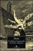 La Divina Commedia di Dante Alighieri. Ediz. illustrata Libro di  Gustave Doré