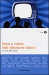 Storie e culture della televisione italiana
