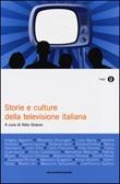 Storie e culture della televisione italiana Libro di