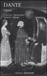 Opere. Vol. 2: Convivio, Monarchia, Epistole, Egloghe
