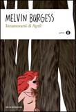 Innamorarsi di April Libro di  Melvin Burgess
