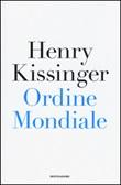 Ordine mondiale Libro di  Henry Kissinger