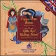 Cappuccetto Rosso e altre fiabe-Little Red Riding Hood and other fairy tales. Ediz. bilingue. Con CD Audio Libro di