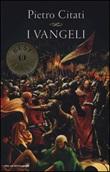 I Vangeli Libro di  Pietro Citati