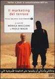 Il marketing del terrore. Twitter e jahad: la comunicazione dell'Isis Libro di