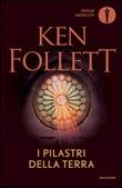 I pilastri della terra Libro di  Ken Follett