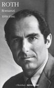 Romanzi. Vol. 1: Libro di  Philip Roth