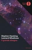 Il grande disegno Libro di  Stephen Hawking, Leonard Mlodinow