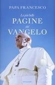 Le più belle pagine del Vangelo Libro di Francesco (Jorge Mario Bergoglio)
