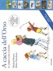 A caccia dell'Orso. Ediz. a colori Libro di  Helen Oxenbury, Michael Rosen
