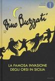 La famosa invasione degli orsi in Sicilia Libro di  Dino Buzzati