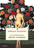 Il catalogo delle donne valorose Libro di  Serena Dandini