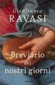 Breviario dei nostri giorni Libro di  Gianfranco Ravasi
