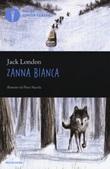 Zanna Bianca Libro di  Jack London