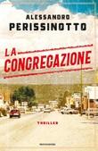 La congregazione Libro di  Alessandro Perissinotto