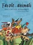 Favole di animali raccontate ai bambini. Ediz. a colori Libro di  Rosa Navarro Durán
