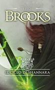 Il ciclo di Shannara: La spada di Shannara-Le pietre magiche di Shannara-La canzone di Shannara Libro di  Terry Brooks
