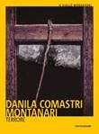Terrore Libro di  Danila Comastri Montanari