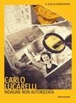 Indagine non autorizzata Libro di  Carlo Lucarelli