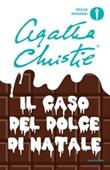 Il caso del dolce di Natale Libro di  Agatha Christie