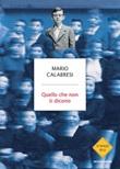 Quello che non ti dicono Libro di  Mario Calabresi