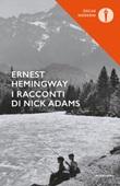 I racconti di Nick Adams Libro di  Ernest Hemingway