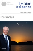 I misteri del sonno. Sonno, sogni e insonnia Libro di  Piero Angela