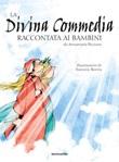 La Divina Commedia raccontata ai bambini Libro di  Annamaria Piccione