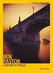 I misteri di Praga Libro di  Ben Pastor