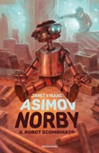 Norby, il robot scombinato Ebook di  Isaac Asimov, Janet Asimov
