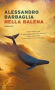 Nella balena Ebook di  Alessandro Barbaglia