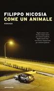 Come un animale Ebook di  Filippo Nicosia