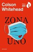 Zona uno Ebook di  Colson Whitehead