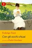 Con gli occhi chiusi Ebook di  Federigo Tozzi