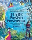 Fiabe di principi e principesse. Storie da leggere insieme per parlare di rabbia Ebook di  Alba Marcoli