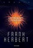 Esperimenti e catastrofi Ebook di  Frank Herbert