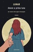 Amore a prima luna Ebook di Lunar