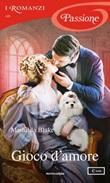 Gioco d'amore Ebook di  Mathilda Blake