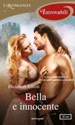 Bella e innocente Ebook di  Elizabeth Elliott