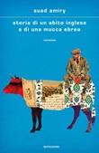 Storia di un abito inglese e di una mucca ebrea Ebook di  Suad Amiry