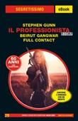 Il Professionista story: Beirut Gangwar-Full contact Ebook di  Stephen Gunn